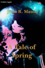 Tale of Spring