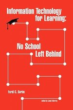 Information Technology for Learning: No School Left Behind