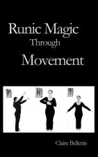 Runic Magic Through Movement