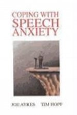 COPING WITH SPEECH ANXIETY