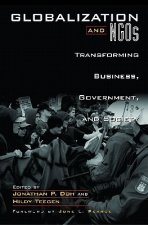 Globalization and Ngos: Transforming Business, Government, and Society