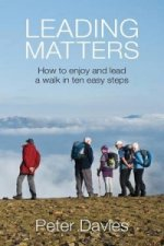 Leading Matters:  How to enjoy and lead a walk in ten easy steps