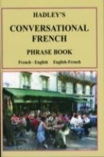Hadley's Conversational French Phrase Book