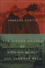 Hidden Houses of Virginia Woolf and Vanessa Bell