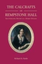 Calcrafts of Rempstone Hall