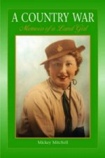 Country War Memoirs of a Land Girl