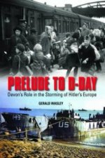 Prelude to D-Day