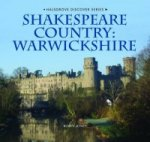 Shakespeare Country: Warwickshire