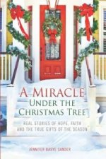 Miracle Under the Christmas Tree