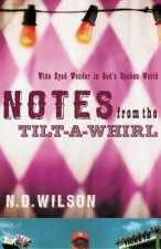 Notes from the Tilt a Whirl