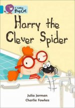 Collins Big Cat - Harry the Clever Spider