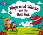 Collins Big Cat - Mojo and Weeza and the New Hat
