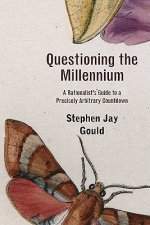 Questioning the Millennium - A Rationalist's Guide to a Precisely Arbitrary Countdown Revised Edition