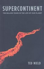 Supercontinent - Ten Billion Years in the Life of Our Planet (OBEI)