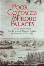 Poor Cottages and Proud Palaces