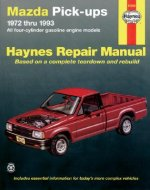 Mazda Pick-ups (1972-1993) Automotive Repair Manual
