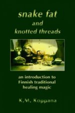 Snake Fat and Knotted Threads