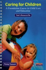 Foundation in Caring for Children Tutor's Resource File