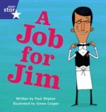 Star Phonics Phase 4: A Job for Jim