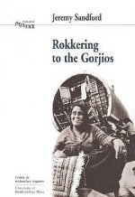 Rokkering with the Gorjios
