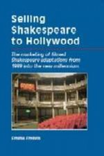 Selling Shakespeare to Hollywood