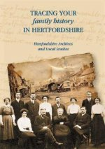 Tracing Your Family History in Hertfordshire