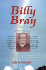 Billy Bray in His Own Words