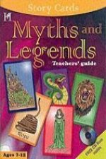 Myths and Legends: Teachers' Guide: Ages 8-12