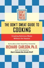Don't Sweat Guide to Cooking