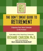Don't Sweat Guide to Retirement