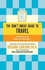 Don't Sweat Guide to Travel