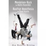 Mendeleev Rock and Rooftop Anesthesia