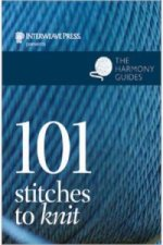 101 Stitches to Knit: The Harmony Guide
