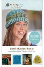 Brioche Knitting Basics with Mercedes Tarasovich-Clark