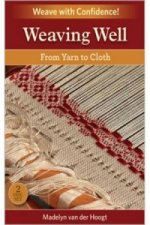 Weaving Well
