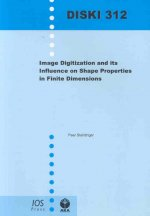 Image Digitization and Its Influence on Shape Properties in Finite Dimensions