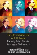 Life and After-life of P.H. Pearse