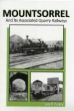 Mountsorrell and Its Associated Quarry Railways