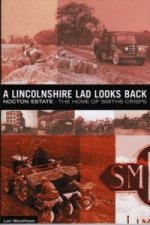 Lincolnshire Lad Looks Back