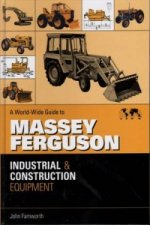 World-wide Guide to Massey Ferguson Industrial and Construction Equipment