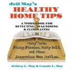 Jeff May's Healthy Home Tips