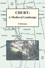 Churt: A Medieval Landscape