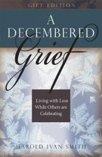 DECEMBERED GRIEF