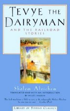 Tevye the Dairyman and Railroad Stories