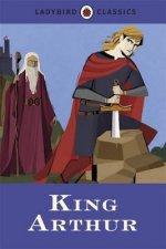Ladybird Classics: King Arthur