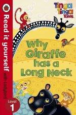 Tinga Tinga Tales: Why Giraffe Has a Long Neck - Read it yourself with Ladybird