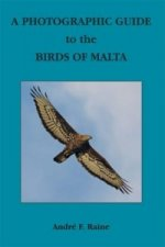 Photographic Guide to the Birds of Malta
