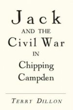 Jack and the Civil War in Chipping Campden