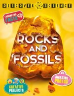 DISCOVER SCIENCE ROCKS & FOSSILS