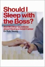 Should I Sleep with the Boss?